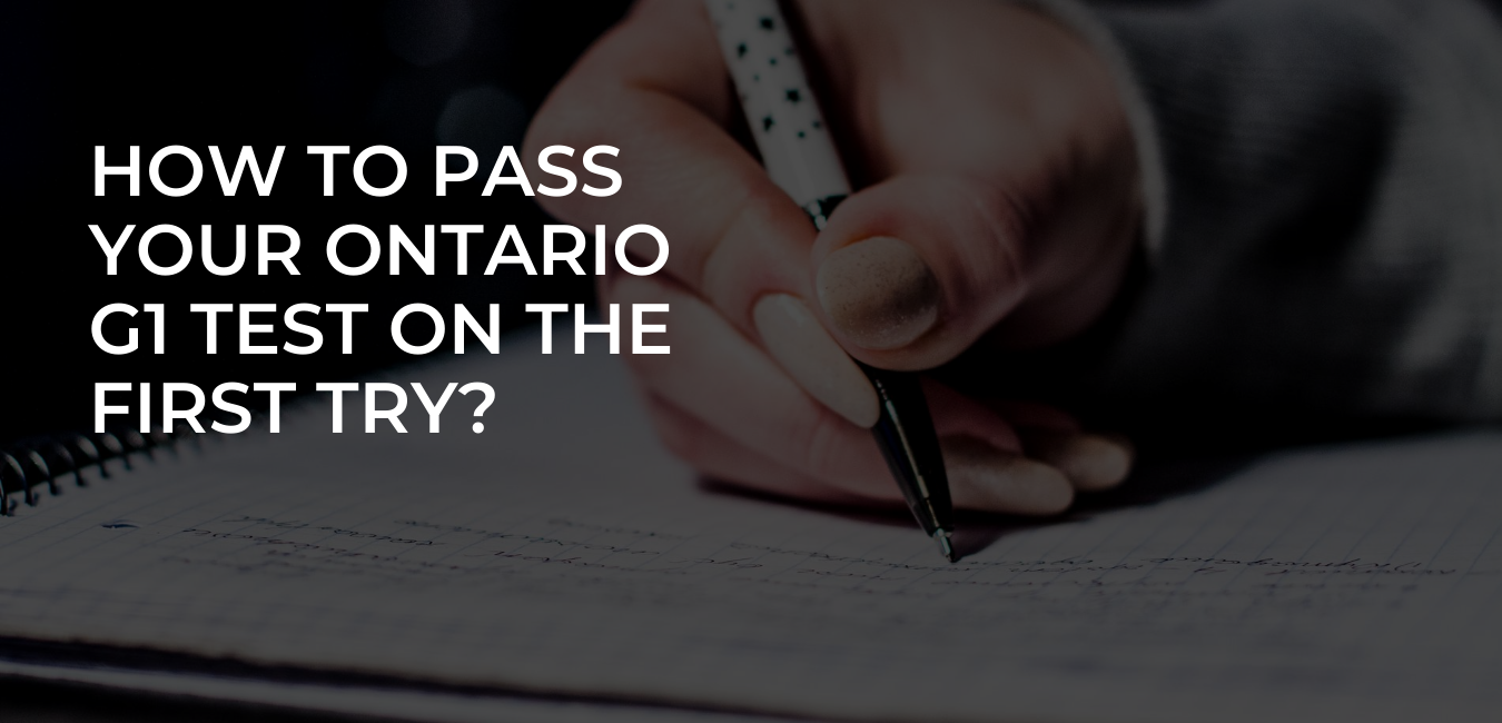 How to pass your Ontario G1 test on the first try